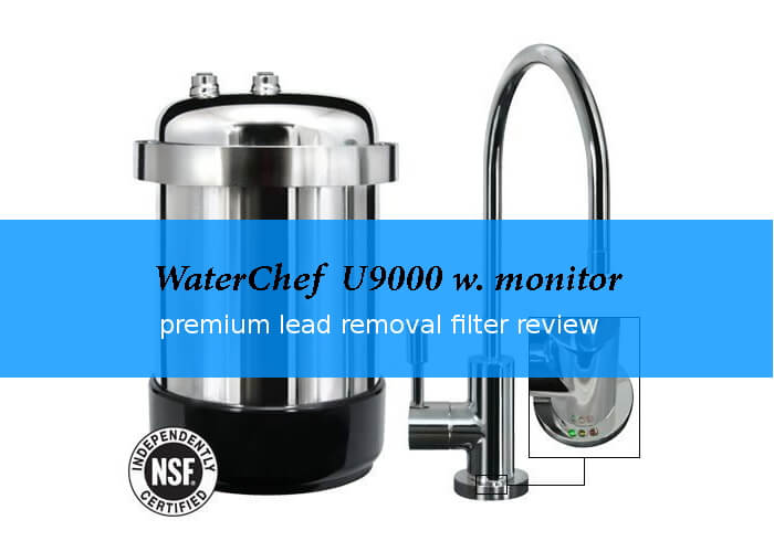 waterchef U9000 premium under sink water filter review